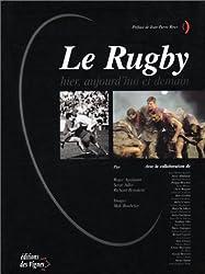 Le rugby, hier, aujourd'hui et demain