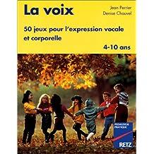 Voix, 50 jeux pour l'expression vocale
