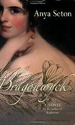 Dragonwyck (Rediscovered Classics) by Anya Seton (2005-09-28)
