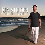 Fresh Tracks by Jon Strider (2010-04-22)
