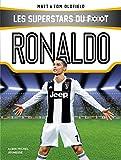 Ronaldo : Les Superstars du foot