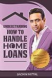 #10: Understanding How to Handle Home Loans