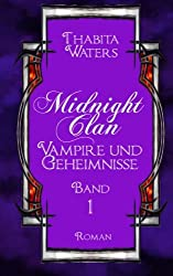 Midnight Clan: Vampire und Geheimnisse