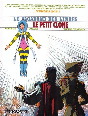 Le Vagabond des Limbes, tome 25 : Le Petit Clone