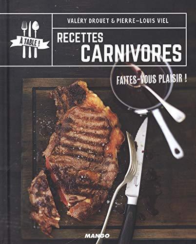 Recettes carnivores : Faites-vous plaisir ! par Valéry Drouet