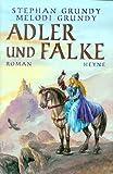 Adler und Falke - Stephan Grundy
