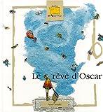 Rêve d'Oscar (Le)