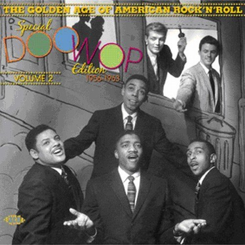 Golden Age of American Rock \'n\' Roll: Special Doo Wop Edition Vol. 2 by Various Artists (2009-06-09)