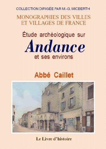 Andance et Ses Environs (Etude Archologique Sur)