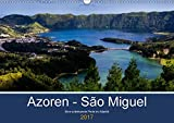 Azoren - São Miguel (Wandkalender 2017 DIN A3 quer): Azoren - São Miguel - unbekannte Perle im Atlantik (Monatskalende