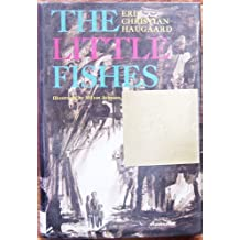 The Little Fishes by Erik Christian Haugaard (1967-06-02)