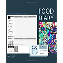 Food Diary: Journal and Planner to log Diet, with a Calorie Counter (A soft covered large notebook with 100 spacious daily record pages and more from ... (Food Journals for Weight Loss or Allergies)