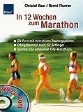 In 12 Wochen zum Marathon - Christof Baur