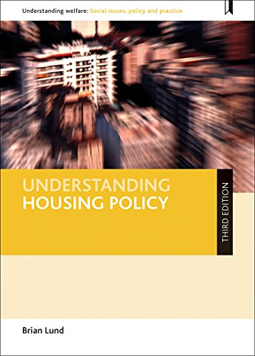 Understanding Housing Policy (Understanding Welfare: Social Issues, Policy and Practice)