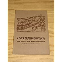 Das Wartburgfest der Deutschen Burschenschaft am 18. Oktober 1817