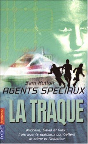 Agents spéciaux, Tome 4 : La traque