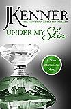 Under My Skin: Stark International 3