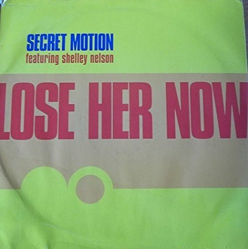 lose-her-now-secret-motion-feat-shelley-nelson-2x12