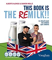 This book is the remilk!! (Spanish Edition)