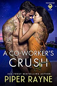 A Co-Worker's Crush (The Rooftop Crew Book 6) (English Edit