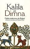 Kalila et Dimna : Fables indiennes de Bidpaï