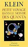 Petit voyage dans le monde des quanta - Flammarion - 08/04/2004