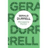 Menagerie Manor (Bello) by Gerald Malcolm Durrell (2012-01-19)