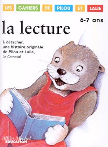 La lecture 6-7 ans. A détacher, une histoire originale de Pilou et Lalie, Le carnaval
