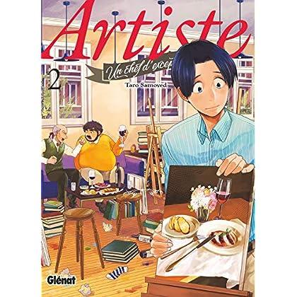 Artiste, un chef d'exception - Tome 02