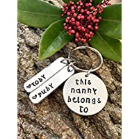 This Nanny Belongs to.Hand Stamped Keyring