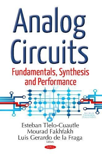 Analog Circuits: Fundamentals, Synthesis & Performance (Electrical Engineering Develop)
