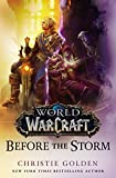 World of Warcraft: Before the Storm (English Edition)