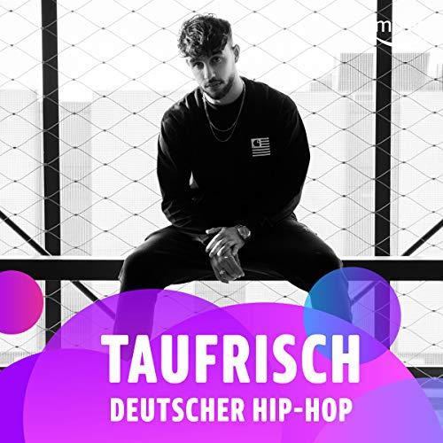 Taufrisch: Deutscher Hip-Hop