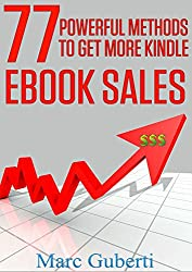 77 Powerful Methods To Get More Kindle eBook Sales (English Edition)
