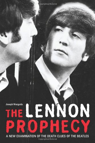 lennon-prophecy-a-new-examination-of-the-death-clues-of-the-beatles-a-new-examination-of-the-death-c