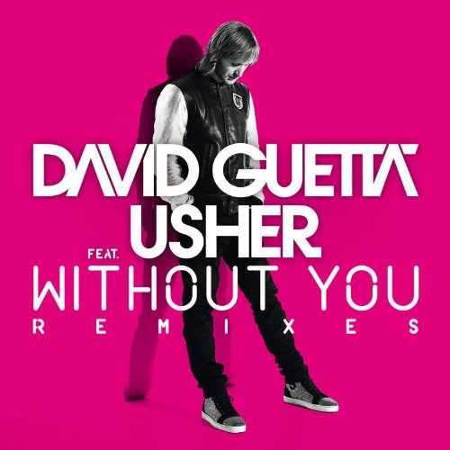Without You (Feat. Usher) [Rad...
