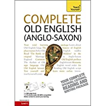 Complete Old English: (Book and audio support) (Teach Yourself Complete Courses)