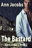 The Bastard: Book 2, Bar C Legacy