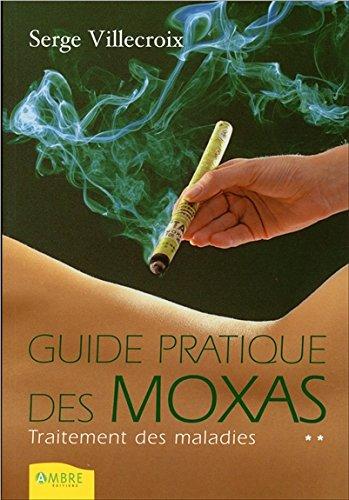 guide-pratique-des-moxas-t2-traitement-des-maladies