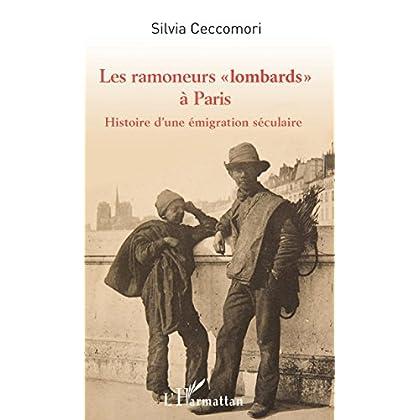 Les ramoneurs 'lombards'à Paris: Histoire d'une émigration séculaire