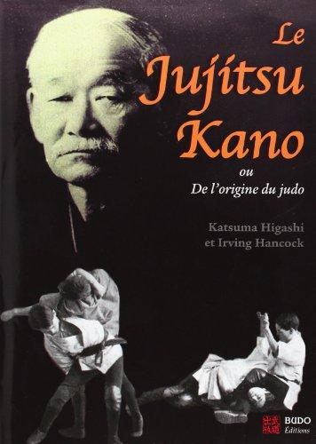 Le Jujitsu Kano ou De l'origine du judo