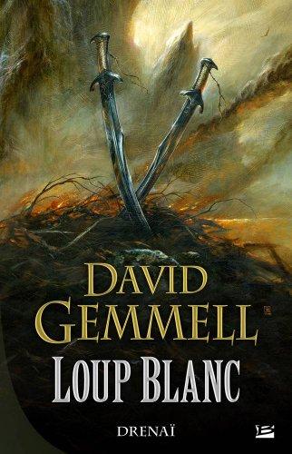 Drenaï – Loup Blanc par David Gemmell