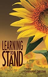 Learning to Stand by Claudia Hall Christian (2010-01-15)