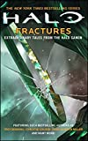 HALO: Fractures: Extraordinary Tales from the Halo Canon (English Edition)