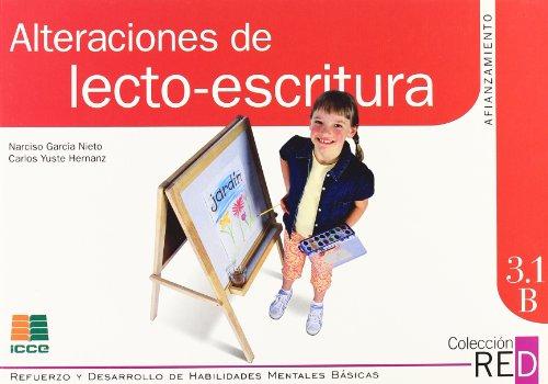 Alteraciones lecto-escritura. Afianzamiento 2 (Refuerzo y desarrollo de habilidades mentales básicas) por Carlos Yuste Hernanz