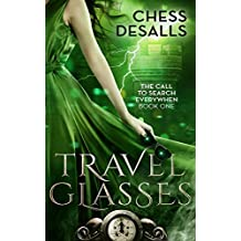 Travel Glasses (The Call to Search Everywhen Book 1) (English Edition)