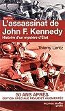 L'assassinat de John Kennedy : Histoire d'un mystère d'Etat de Lentz. Thierry (2013) Poche