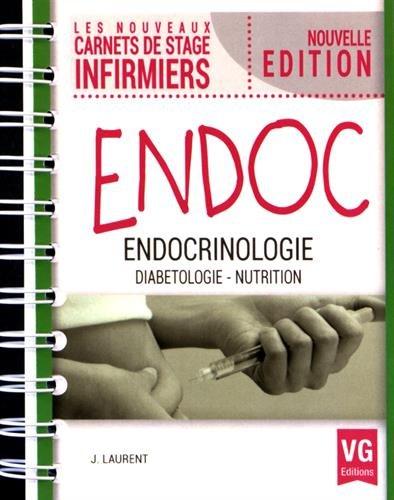 Les nouveaux carnets de stage infirmiers Endocrinologie.-