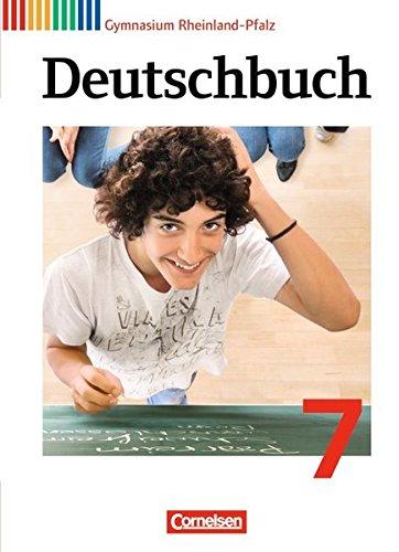 Deutschbuch Gymnasium - Rheinland-Pfalz: 7. Schuljahr - Schülerbuch