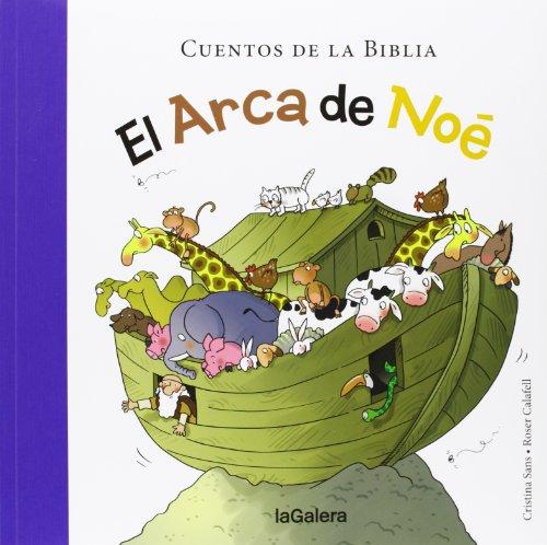 El arca de Noé (Cuentos de la Biblia) por Cristina Sans Mestre